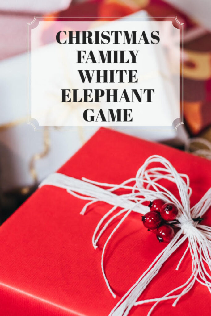 how to host a family Christmas White Elephant Game