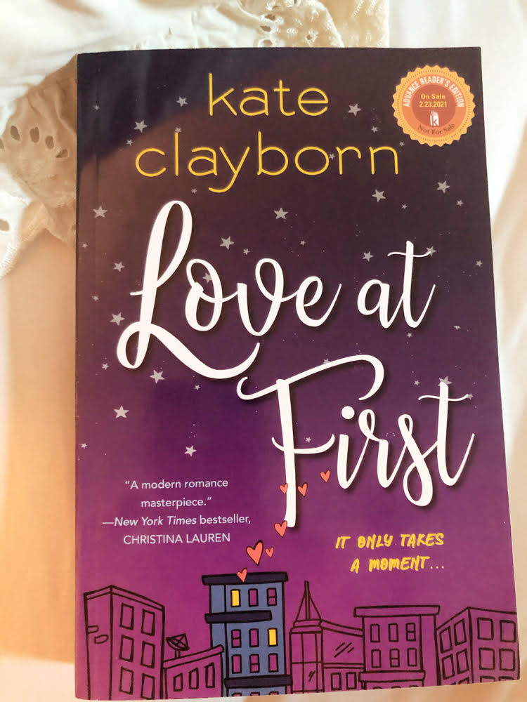 Love at First, a new modern romance by Kate Clayborn
