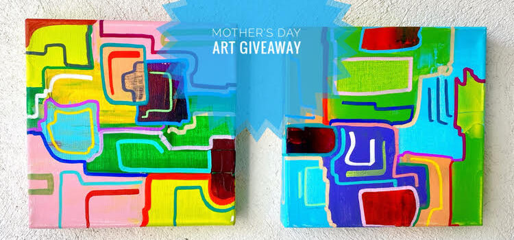 Original Paintings Mother's Day Art Giveaway